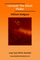 Carnacki the Ghost Finder (Large Print) - William Hope Hodgson