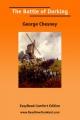 Battle of Dorking [Easyread Comfort Edition] - George Chesney