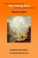 The Coming Race [EasyRead Large Edition] - Edward Lytton