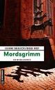 Mordsgrimm - Liliane Skalecki; Biggi Rist