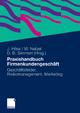 Praxishandbuch Firmenkundengeschäft - Jürgen Hilse; Werner Netzel; Diethard B. Simmert