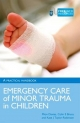 Emergency Care of Minor Trauma in Children
