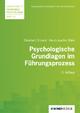 Psychologische Grundlagen im Führungsprozess - Ekkehard Crisand; Horst J Rahn; Ekkehard Crisand; Gerhard Raab