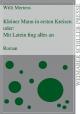 Kleiner Mann in ersten Kreisen - Willi Mertens