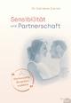 Sensibilität und Partnerschaft - Marianne Skarics