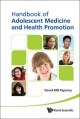 Handbook of Adolescent Medicine and Health Promotion