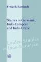 Studies in Germanic, Indo-European and Indo-Uralic - Frederik Kortlandt