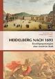 Heidelberg nach 1693 - Heidrun Rosenberg; Susan Richter