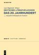 Deutsches Literatur-Lexikon. Das 20. Jahrhundert / Hauptmann - Heinemann - Wilhelm Kosch; Wilhelm Kosch; Lutz Hagestedt