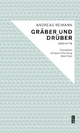 Gräber und drüber - Andreas Reimann