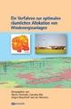 Ein Verfahren zur optimalen räumlichen Allokation von Windenergieanlagen - Martin Drechsler; Cornelia Ohl; Jürgen Meyerhoff; Jan Monsees