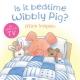 Is It Bedtime Wibbly Pig? Board Book - Mick Inkpen