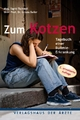 Zum Kotzen - Sigrid Tschiedl; Ursula Bailer