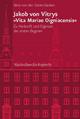 Jakob von Vitrys 'Vita Mariae Oigniacensis' - Vera von der Osten-Sacken