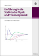 Einführung in die Statistische Physik und Thermodynamik - Walter Grimus