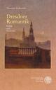 Dresdner Romantik - Theodore Ziolkowski