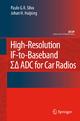High-Resolution IF-to-Baseband SigmaDelta ADC for Car Radios - Paulo Silva; Johan Huijsing