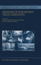 Emissions of Atmospheric Trace Compounds - Claire Granier; Paulo Artaxo; Claire E. Reeves