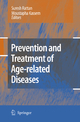 Prevention and Treatment of Age-related Diseases - Suresh I. S. Rattan; Moustapha Kassem