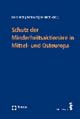 Schutz der Minderheitsaktionäre in Mittel- und Osteuropa - Thomas Bachner; Peter Doralt; Martin Winner