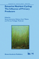 Estuarine Nutrient Cycling: The Influence of Primary Producers - Soren Laurentius Nielsen; Gary T. Banta; Morten Foldager Pedersen