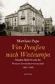 Von Preußen nach Westeuropa - Matthias Pape