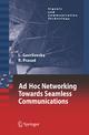 Ad-Hoc Networking Towards Seamless Communications - Liljana Gavrilovska; Ramjee Prasad