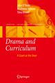 Drama and Curriculum - John O'Toole; Madonna Stinson; Tiina Moore
