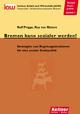 Bremen kann sozialer werden! - Rolf Prigge; Roy von Rittern