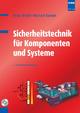 Sicherheitstechnik für Komponenten und Systeme - Peter Wratil; Michael Kieviet