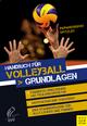 Handbuch für Volleyball - Athanasios Papageorgiou; Willy Spitzley