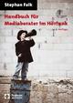 Handbuch für Mediaberater im Hörfunk - Stephan Falk