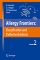 Allergy Frontiers: Classification and Pathomechanisms