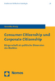Consumer Citizenship und Corporate Citizenship - Veronika Kneip
