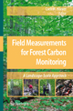 Field Measurements for Forest Carbon Monitoring - Coeli M Hoover