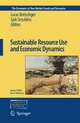 Sustainable Resource Use and Economic Dynamics - Lucas Bretschger; Sjak Smulders