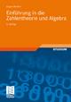 Einführung in die Zahlentheorie und Algebra - Jürgen Wolfart