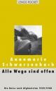 Alle Wege sind offen - Annemarie Schwarzenbach; Roger Perret