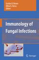 Immunology of Fungal Infections - Gordon D. Brown; Mihai G. Netea