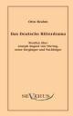 Das deutsche Ritterdrama des achtzehnten Jahrhunderts: Studien über Joseph August von Törring, seine Vorgänger und Nachfolger - Otto Brahm