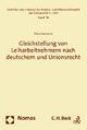 Gleichstellung von Leiharbeitnehmern nach deutschem und Unionsrecht - Piero Sansone