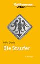 Die Staufer - Odilo Engels