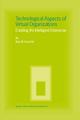 Technological Aspects of Virtual Organizations - Alea M. Fairchild