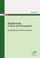 Salzersatz in Brot und Kleingebäck: Die Erfüllung der Nährwertprofile - Michèl Erd