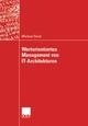 Wertorientiertes Management von IT-Architekturen - Michael Durst