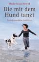 Die mit dem Hund tanzt - Maike Maja Nowak