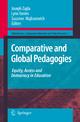 Comparative and Global Pedagogies - Joseph Zajda; Lynn Davies; Suzanne Majhanovich