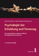 Psychologie der Scheidung und Trennung - Harald Werneck; Sonja Werneck-Rohrer