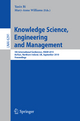 Knowledge Science, Engineering and Management - Yaxin Bi; Mary Anne Williams