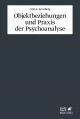 Objektbeziehungen und Praxis der Psychoanalyse - Otto F. Kernberg